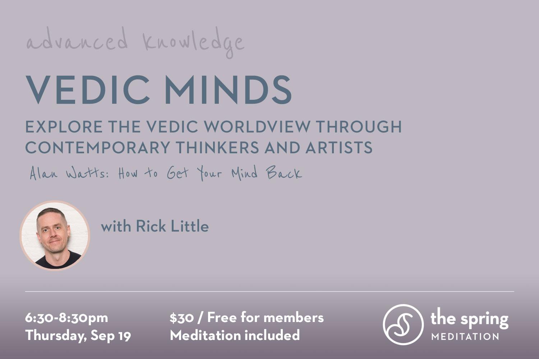 thespringmeditation-advanced-knowledge-vedic-minds-alan-watts.jpg