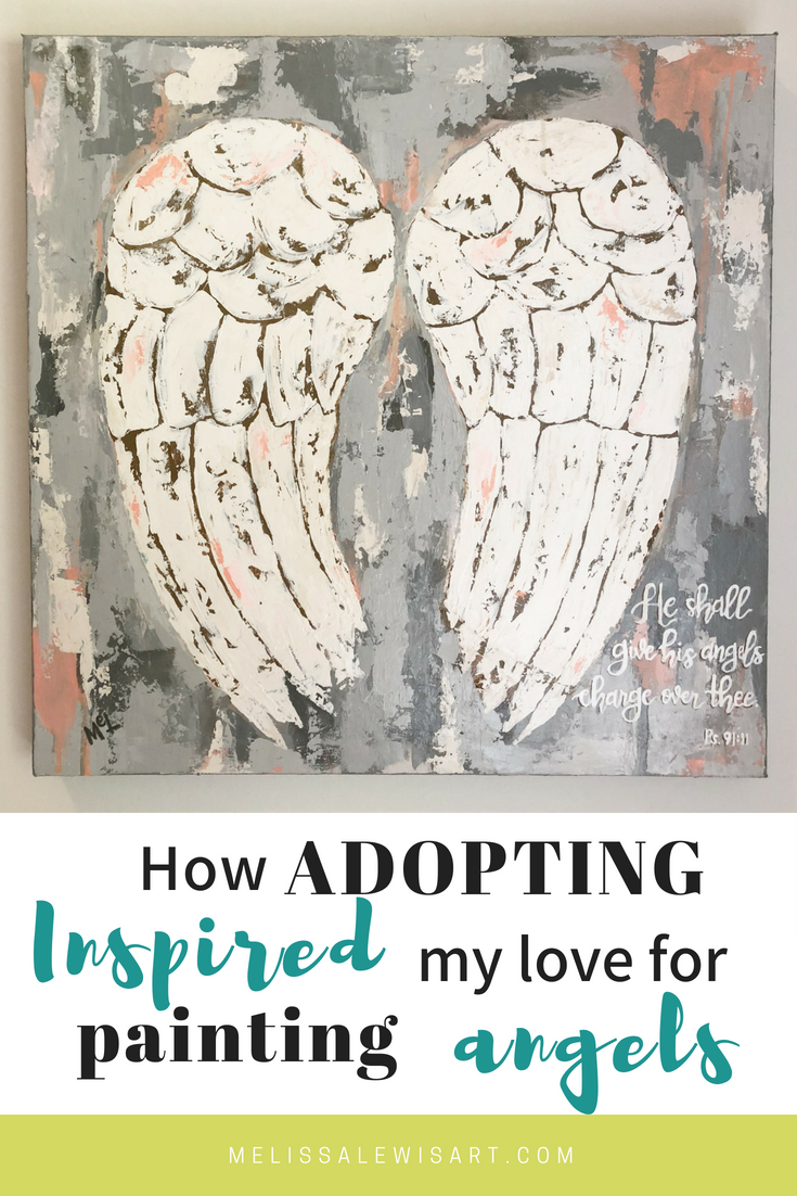 How Adoption Inspired Painting Angles by Melissa Lewis
