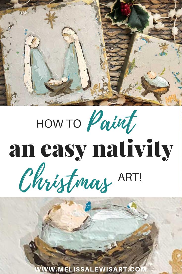 How to paint an easy nativity Christmas art by Melissa Lewis. Acrylic art on Canvas.
