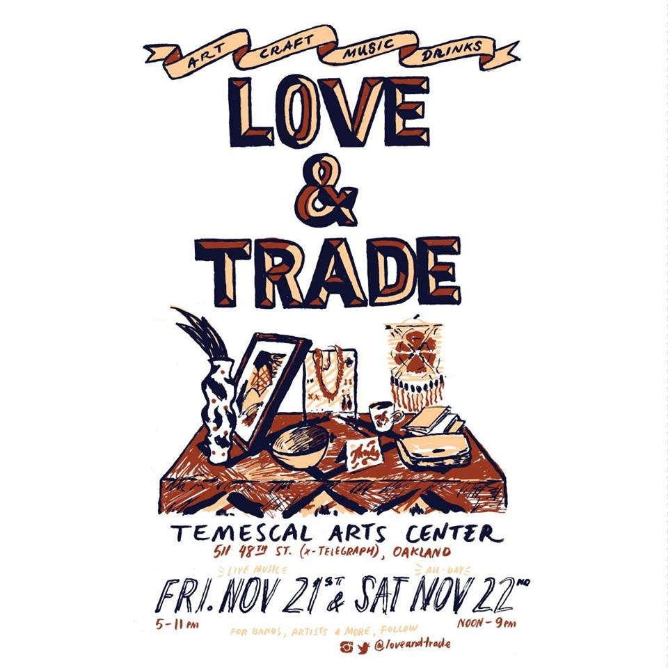 Love & Trade @ Temescal Arts Center