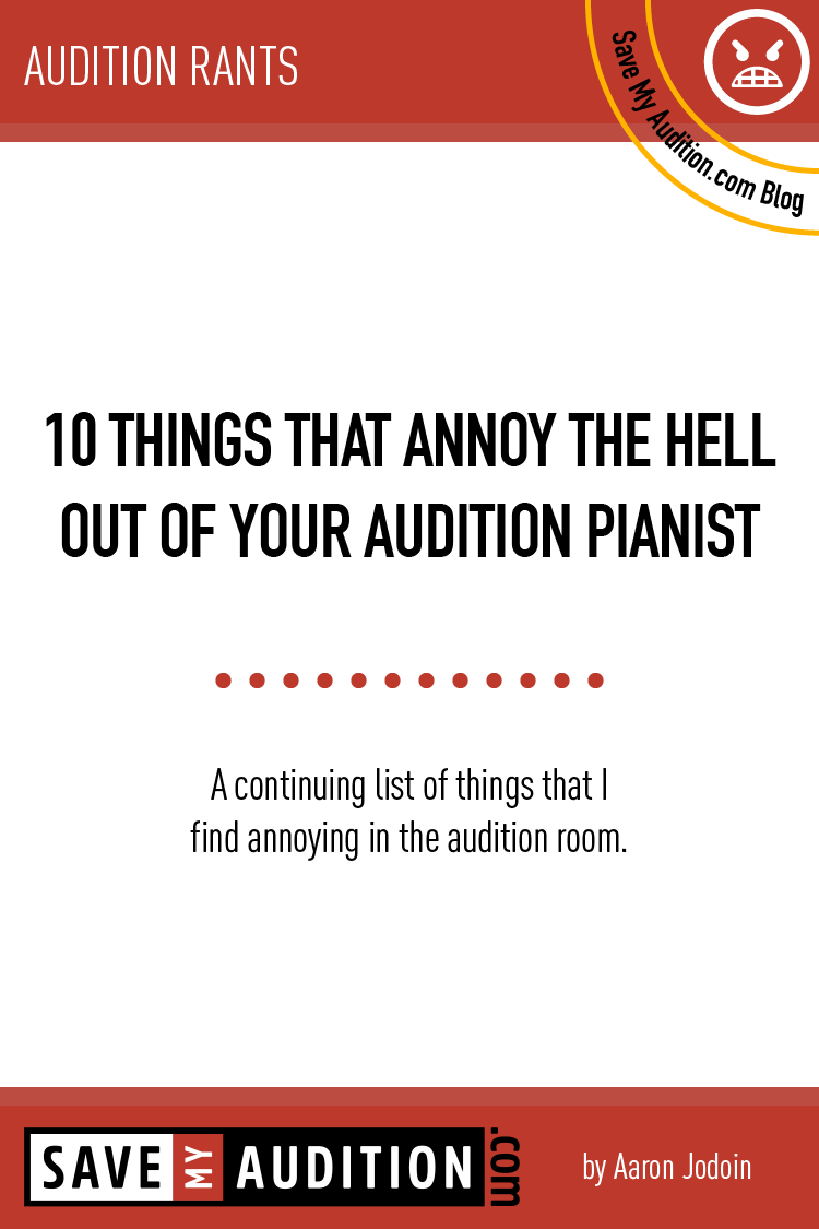10 things that annoy the hell out of your audition pianist-01-01.png