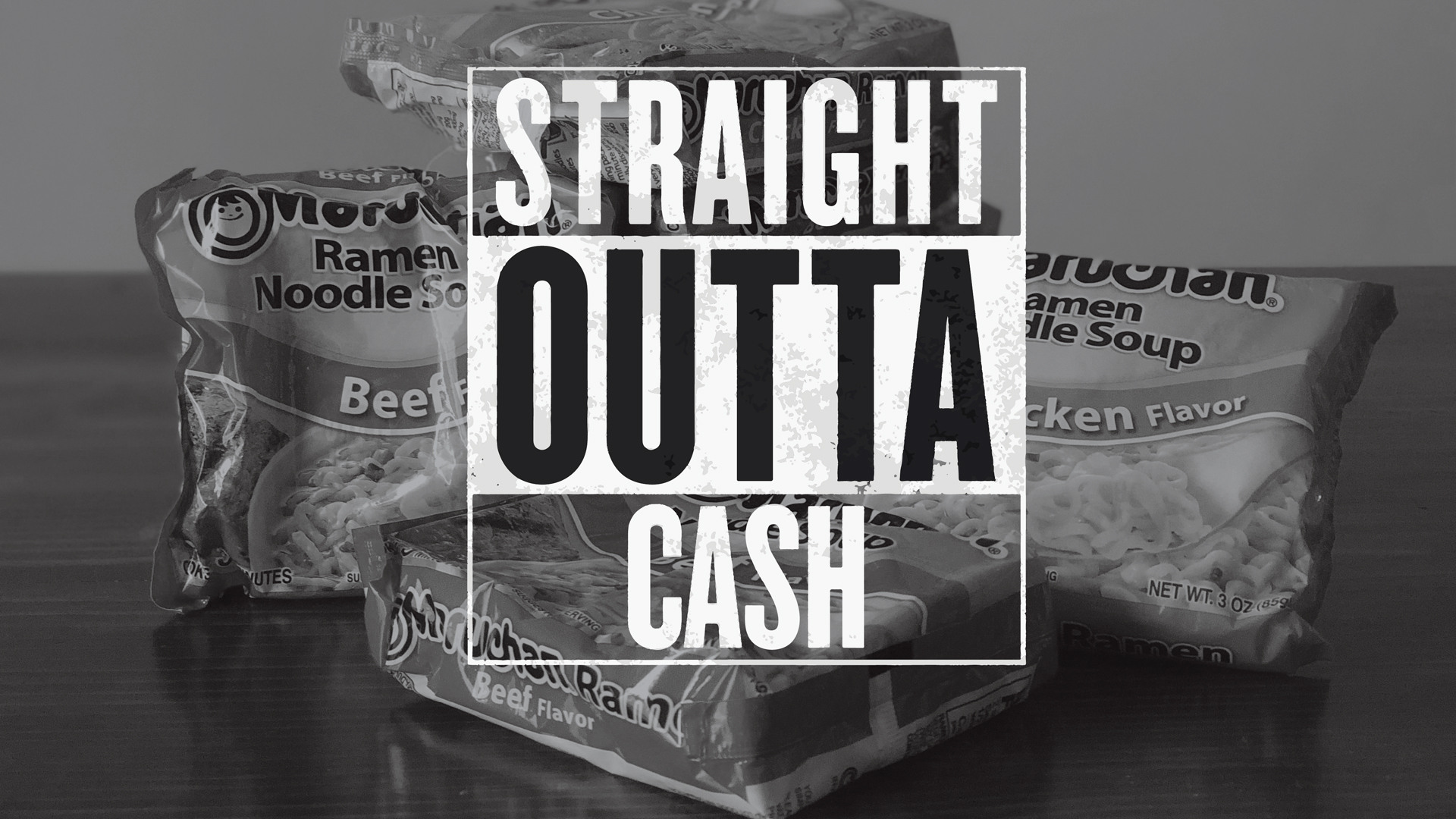 Stright-Outta-Cash-1920x1080.jpg