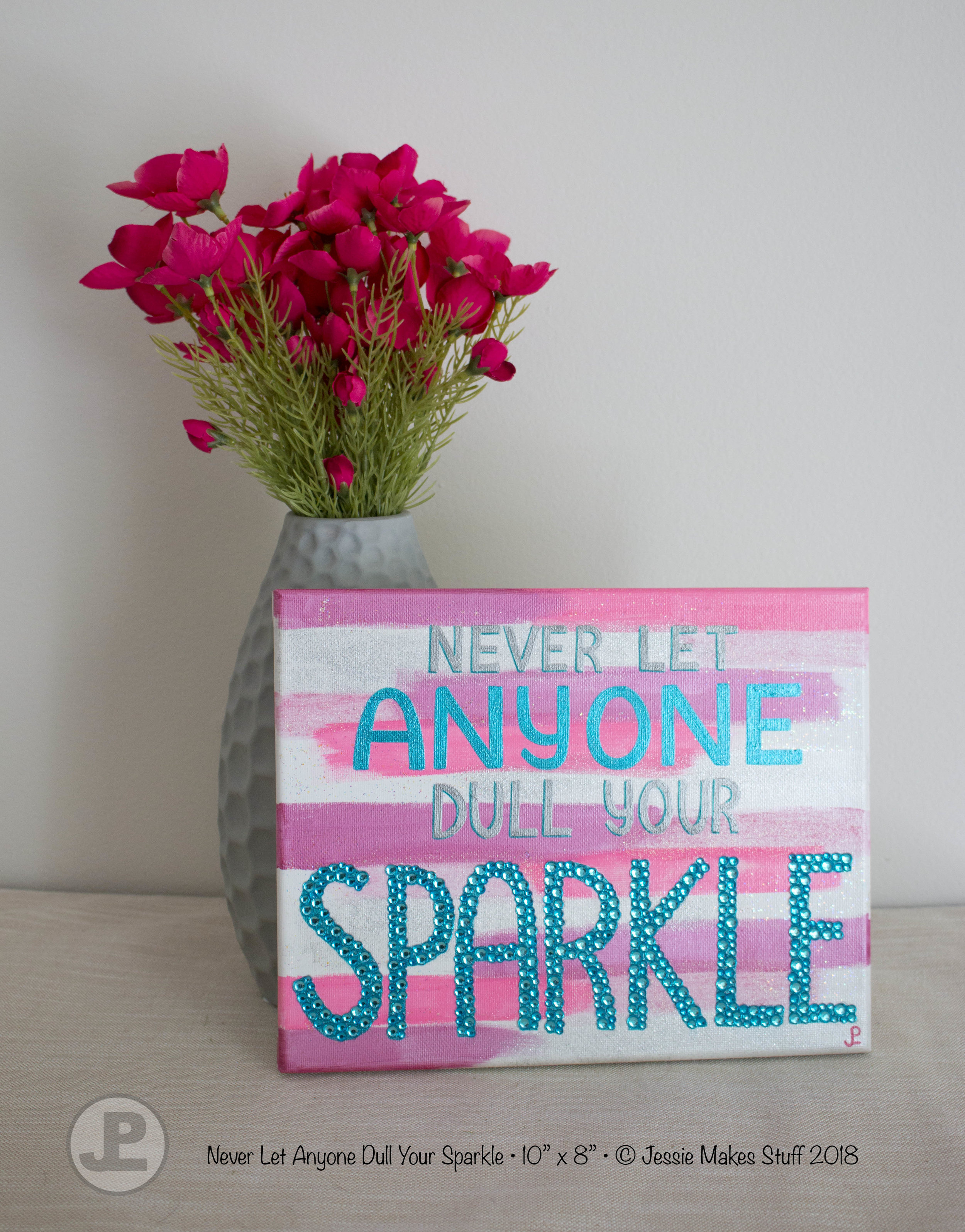 Never_Let_Anyone_Dull_Your_Sparkle_PinkTeal_8x10_Artwork_Custom_Mixed_Media.jpg