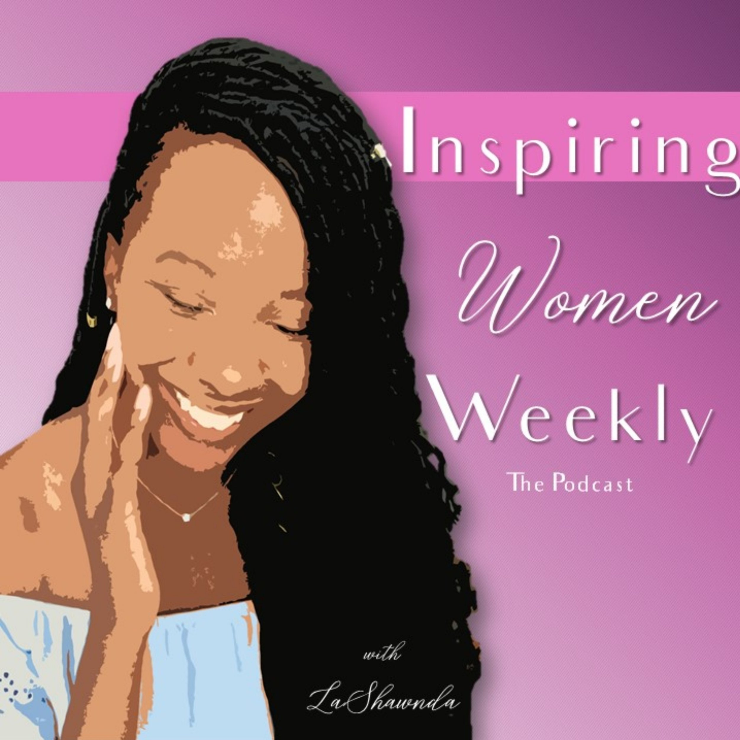 The Podcast - Listen to the Inspiring Women Weekly Podcast where I share my stories to encourage women to go further, push harder, and shine brighter!
