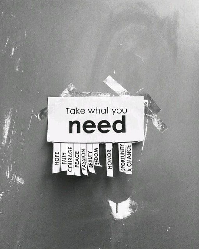 TAKE WHAT YOU NEED . . . 📷 unknown #collectief #whatyouneed #take #art #gallery #photography #weallneed #hope #love #affection #comfort #safety #sydney #exhibition #exhibit