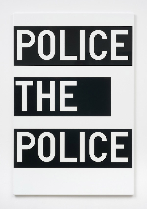 Rirkrit Tiravanija, untitled (police the police), 2011, enamel on steel, 48 x 32 inches, 121.9 x 81.3 cm.