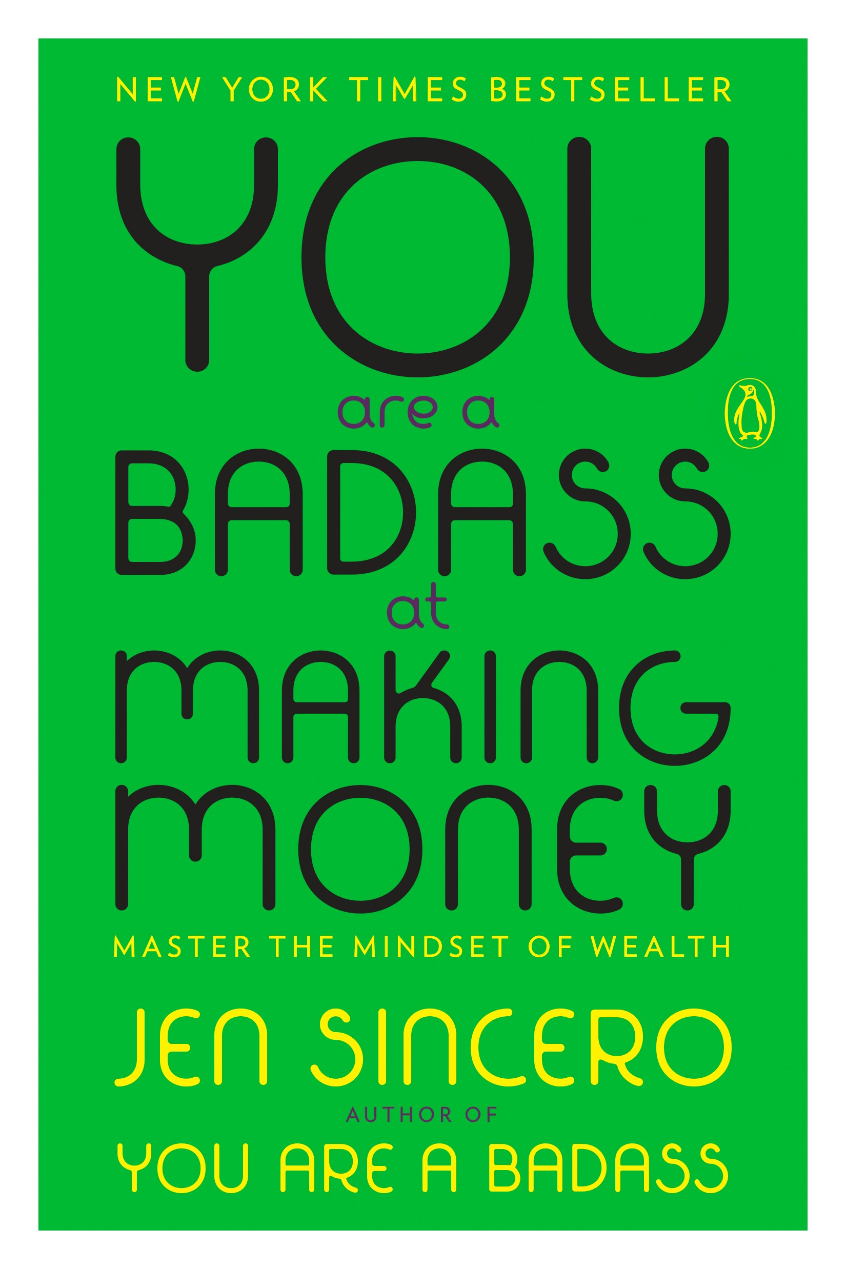 You are a Badass at Making Money - By Jen Sincero