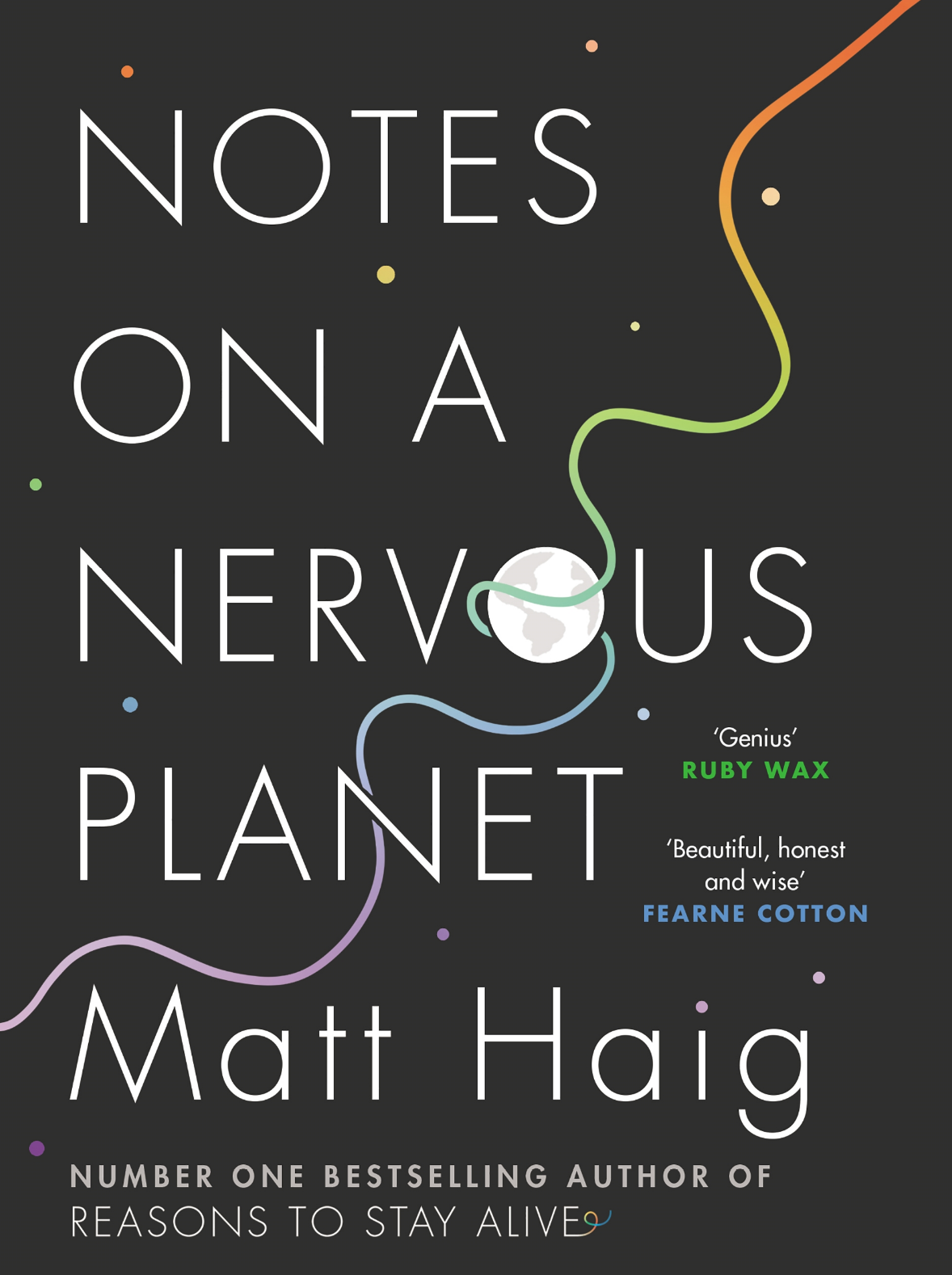Notes on a Nervous Planet - By Matt Haig