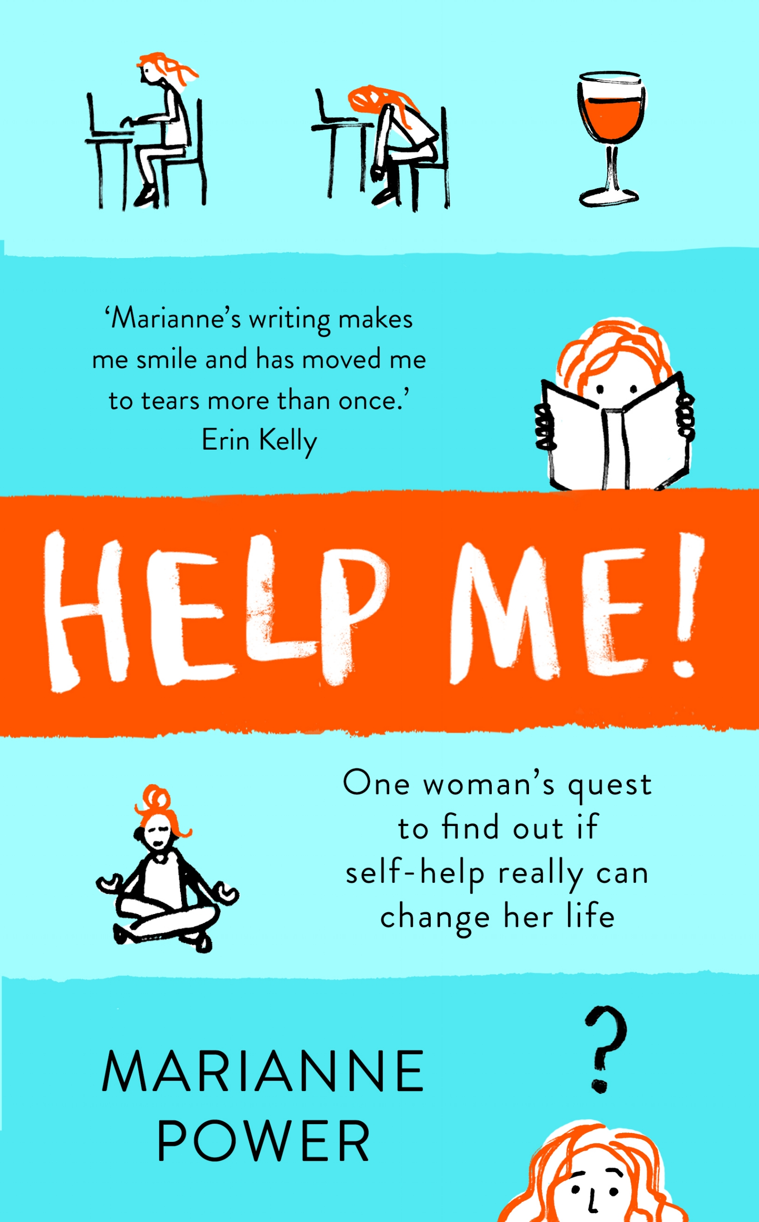 "OCTOBER 2018 - HELP ME!   ""About this book...Please tell me you don't use the word 'journey' in it.""  — MARIANNE'S MUM"