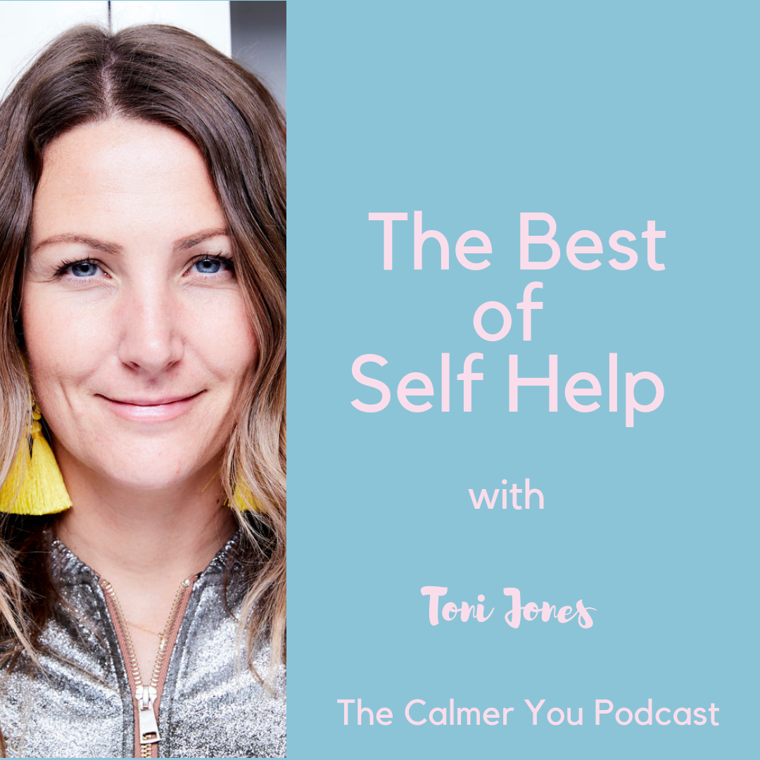 The Calmer You Podcast with Chloe Brotheridge: The Best of Self-Help