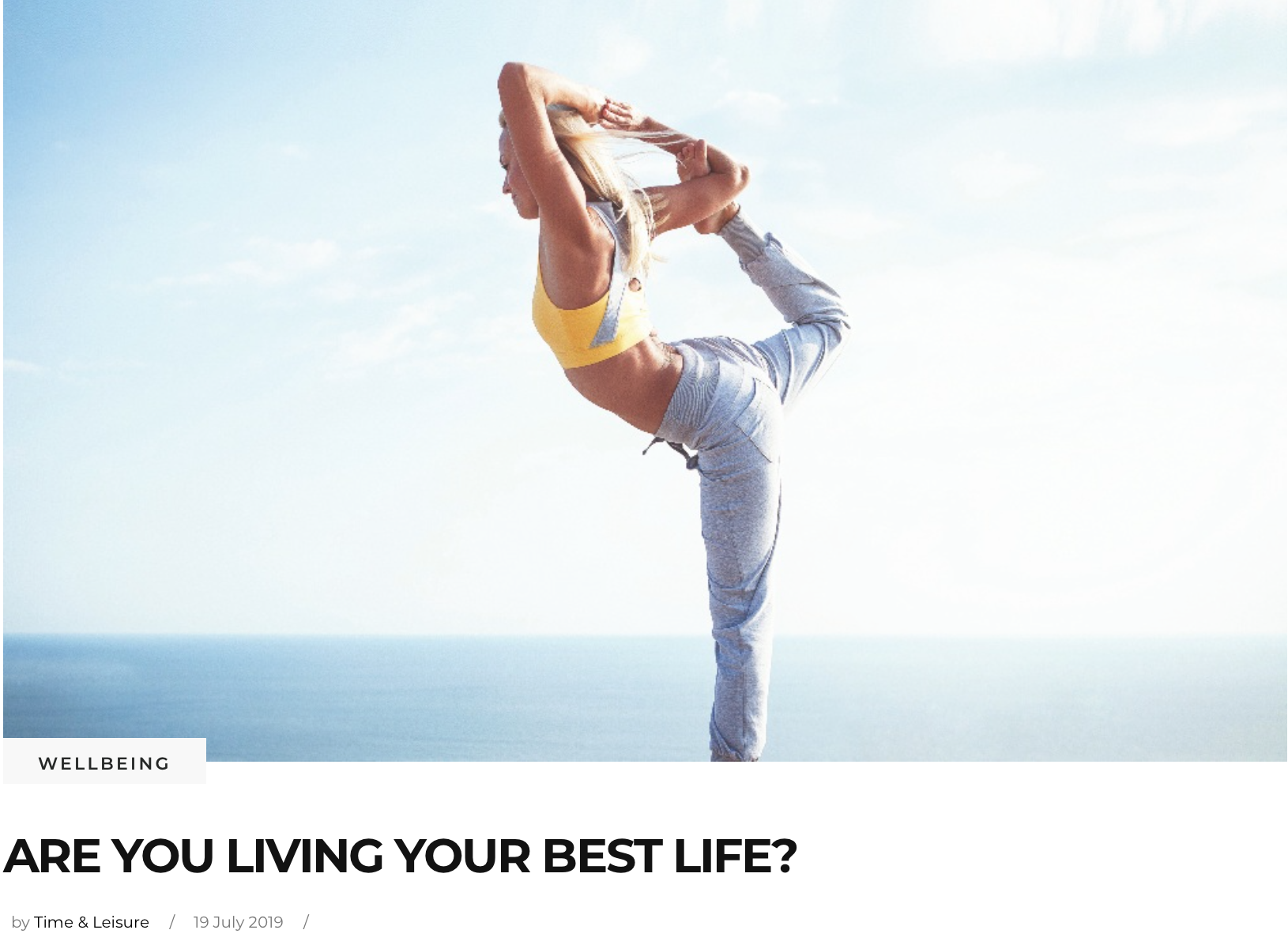 Time & Leisure Magazine: Are you living your best life?