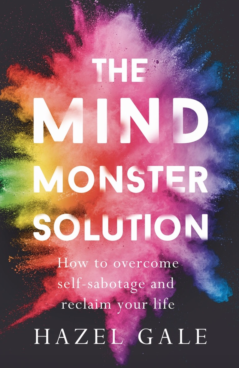 """JUNE 2019 - THE MIND MONSTER SOLUTION   """"The beauty of having a regenerative brain is that we can let go of unhelpful habits ands update unrealistic beliefs. We do it all the time. Do you still believe in Father Christmas? I thought not. Yet, he did seem real once, didn't he?"""""""