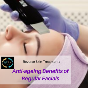 regular facials-skincare-skin-antiageing