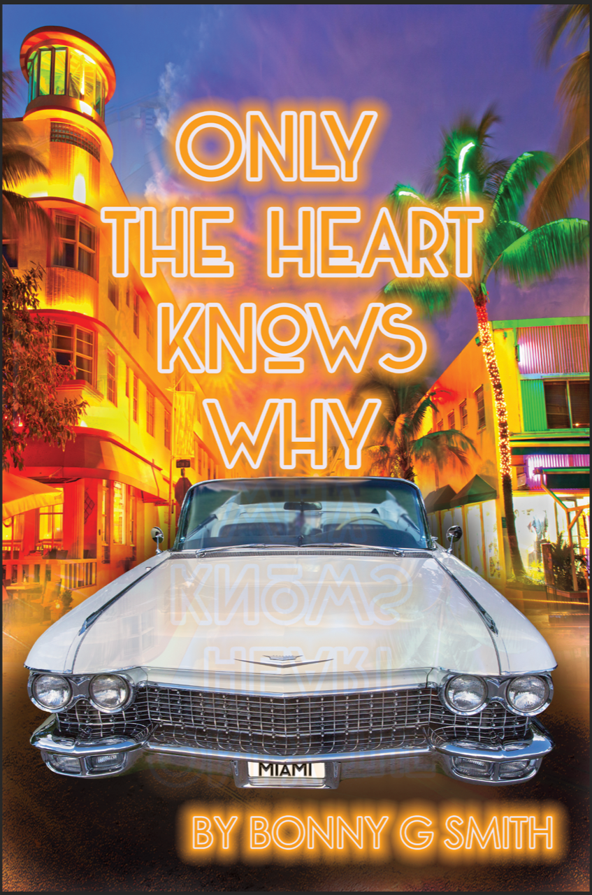 Only the Heart Knows Why
