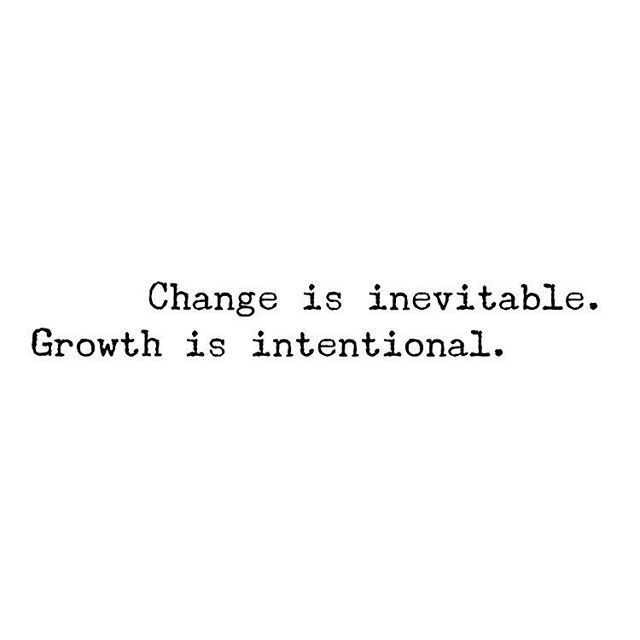 #Change & #Growth the two best #promises of #life.