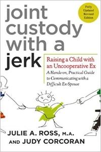 Joint Custody with a Jerk.jpg