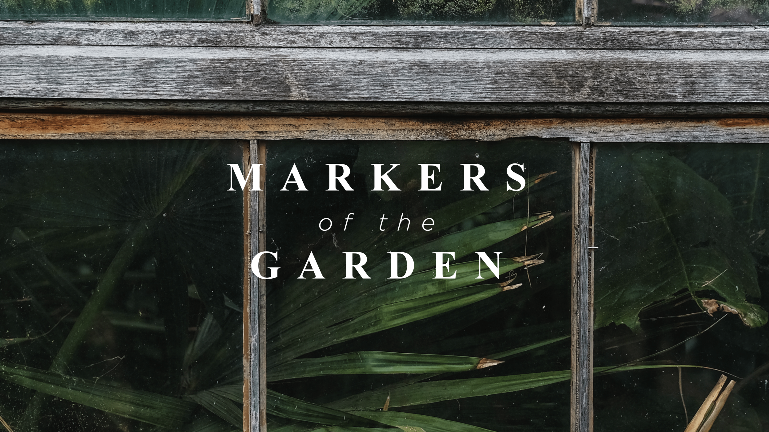Markers-of-the-Garden.png
