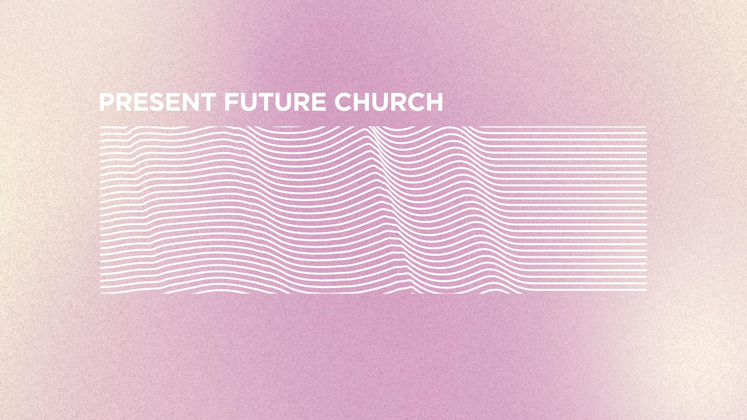 Present-Future-Church.png
