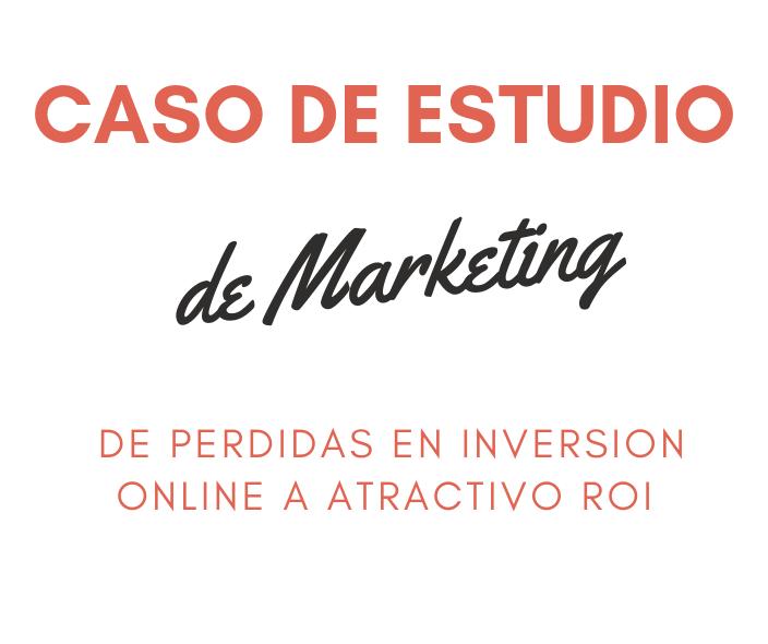 Caso de Estudio de Marketing - Headhunting - De perdidas de inversión a atractivo ROI-min.png