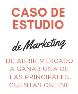 Caso de Estudio de Marketing - Headhunting - De abrir Mercado a Ganar a una de las principales cuentas online.png