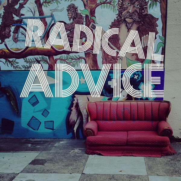 on the Radical Advice podcast