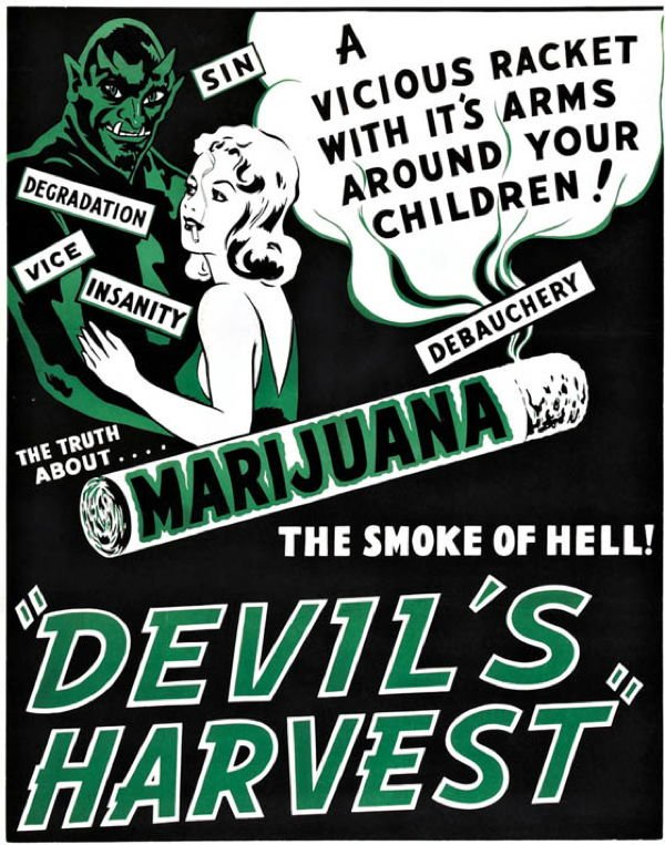 Exhibit A: 20th Century  Anti-Marijuana Propaganda