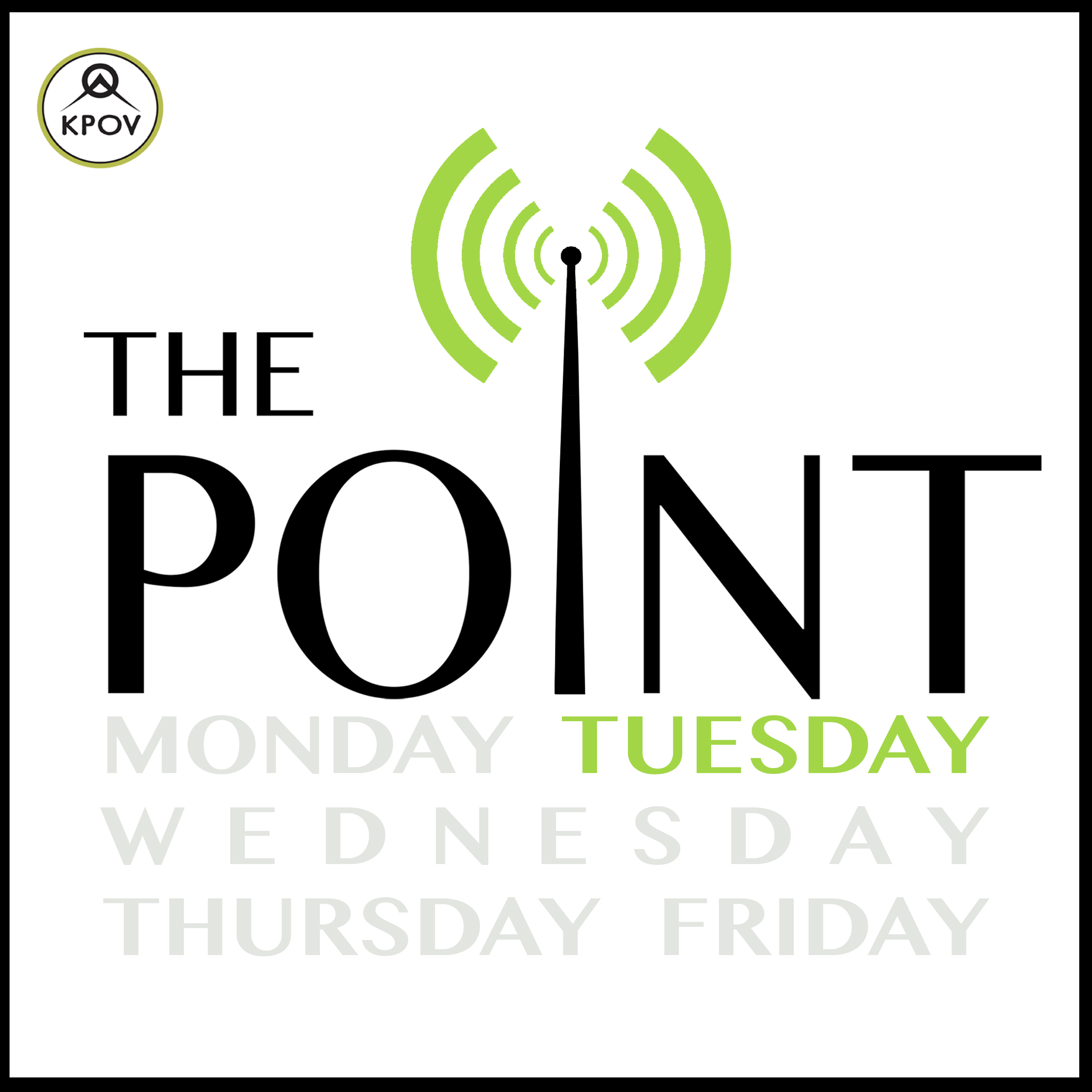 - The Point podcasts feature select segments and interviews from KPOV's weekday community affairs program. The Point is thelocal issues, arts, stories, and culture show for Bend, Redmond, Sisters, Prineville, everywhere in between and beyond – produced entirely by our Central Oregon community and KPOV.The Tuesday Point is hosted by Bruce Morris and Steve Schaffer.