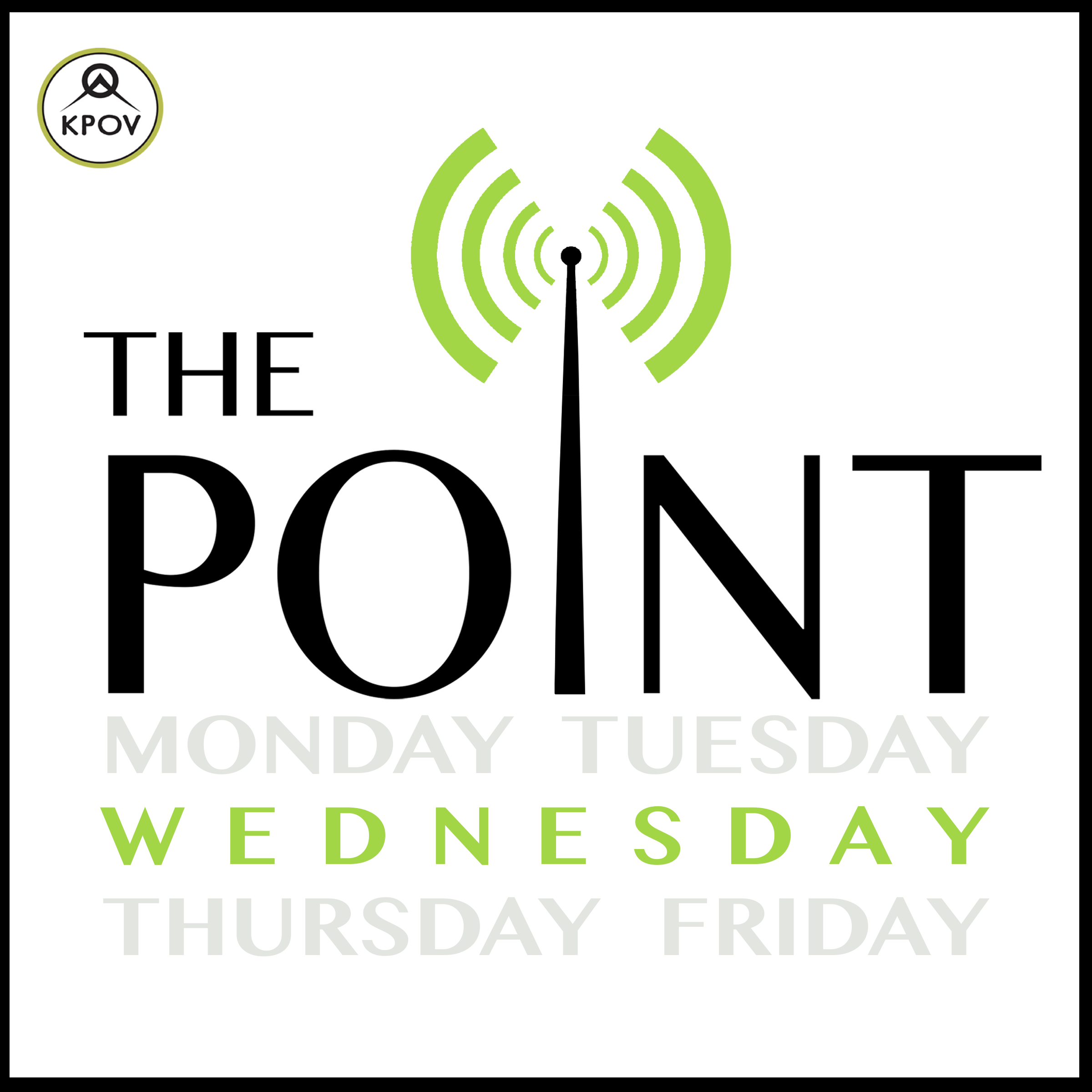 - The Point podcasts feature select segments and interviews from KPOV's weekday community affairs program. The Point is the local issues, arts, stories, and culture show for Bend, Redmond, Sisters, Prineville, everywhere in between and beyond – produced entirely by our Central Oregon community and KPOV.The Wednesday Point is hosted by Mary Ann Hart and Louise Kaplan.