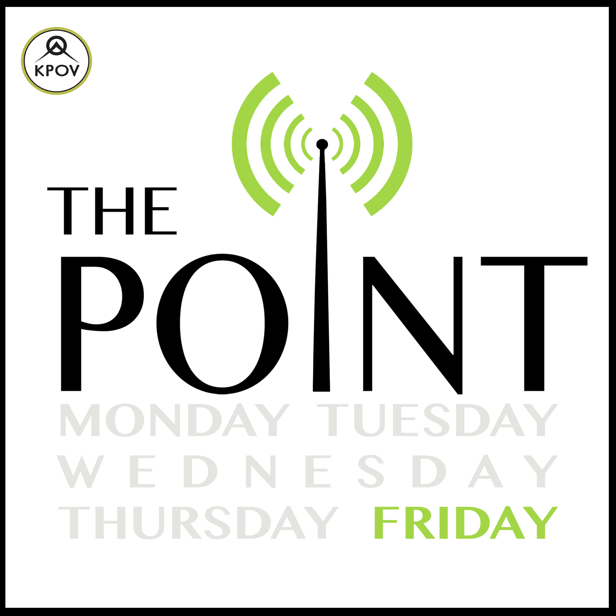- The Point podcasts feature select segments and interviews from KPOV's weekday community affairs program. The Point is the local issues, arts, stories, and culture show for Bend, Redmond, Sisters, Prineville, everywhere in between and beyond – produced entirely by our Central Oregon community and KPOV.The Friday Point is hosted by Carolyn Esky .