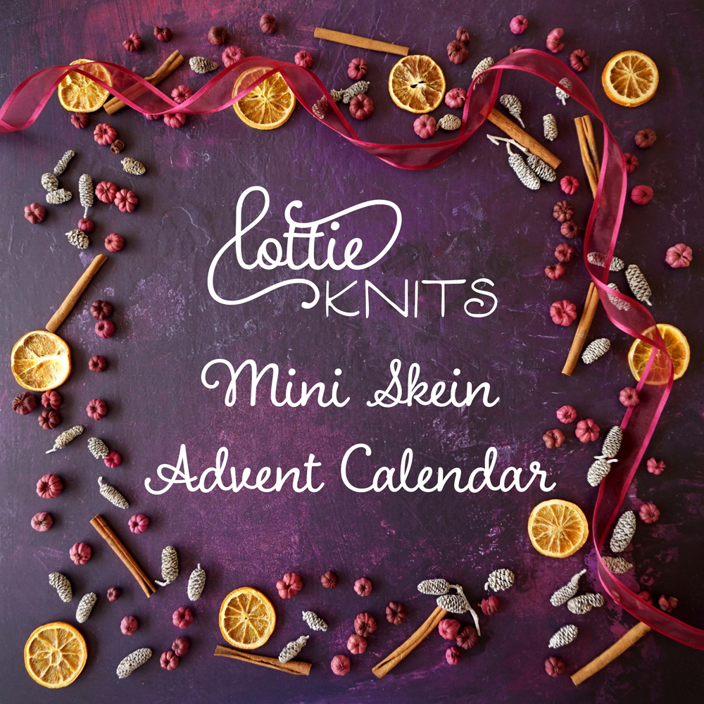 Want some yarn to brighten up your Christmas preparations? - The Lottieknits Mini Skein Advent Calendar is here to help! Get a gorgeous hand dyed Little Bird Sock Mini Skein every day from the 1st - 25th December!