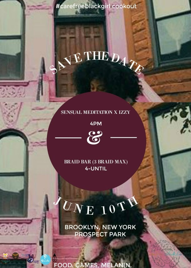 #CareFreeBlackGirl Cookout - June 10th, 2017