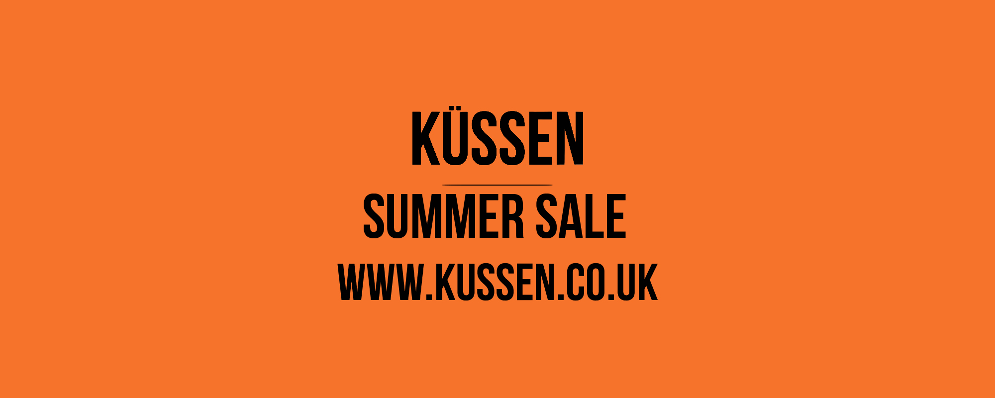 THE MASSIVE SUMMER SALE - GET KUSSEN FRESH FOR SUMMER