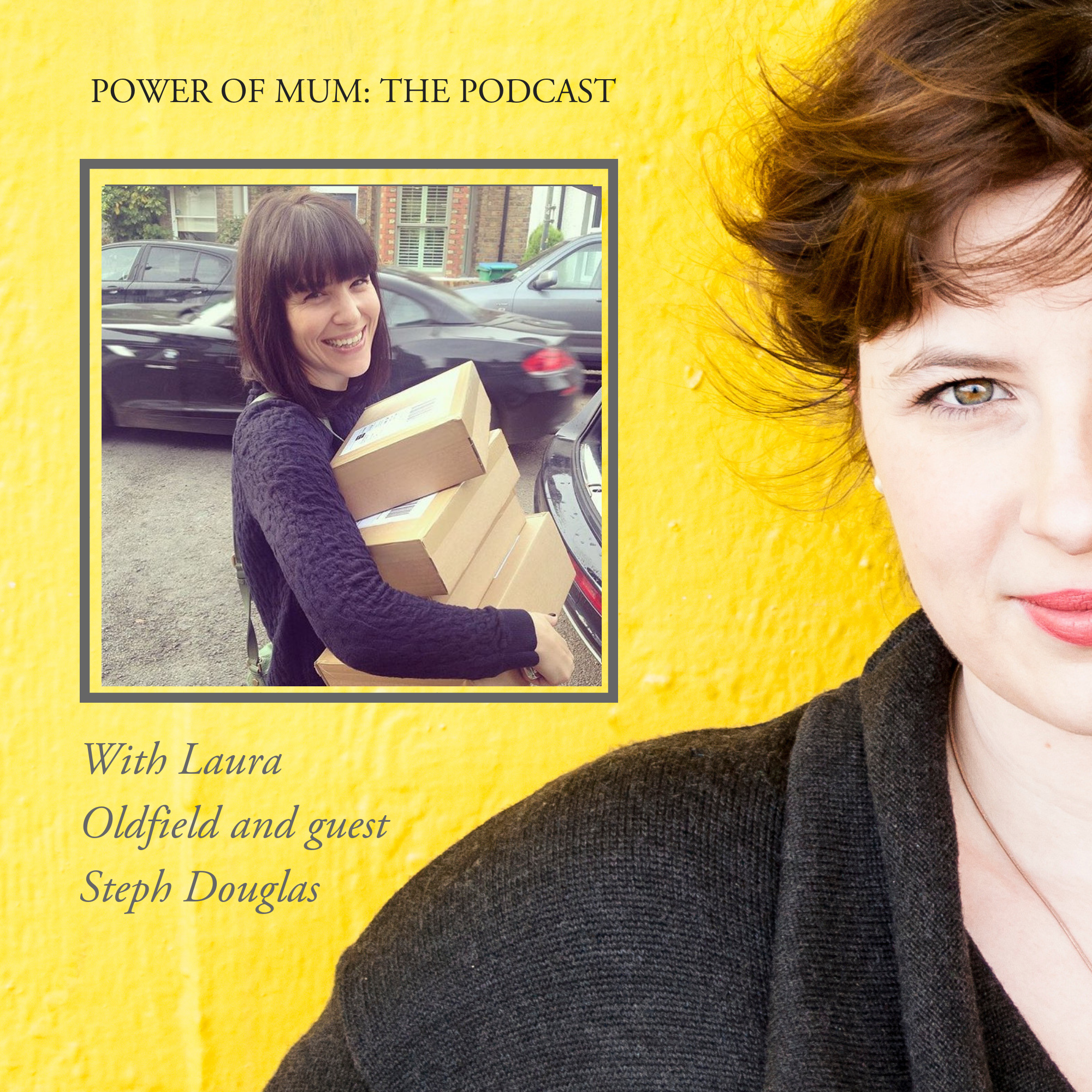 Steph douglas dont buy her flowers power of mum laura oldfield podcast