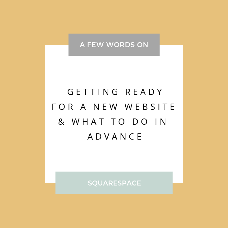 getting ready for a new website - what to do in advance