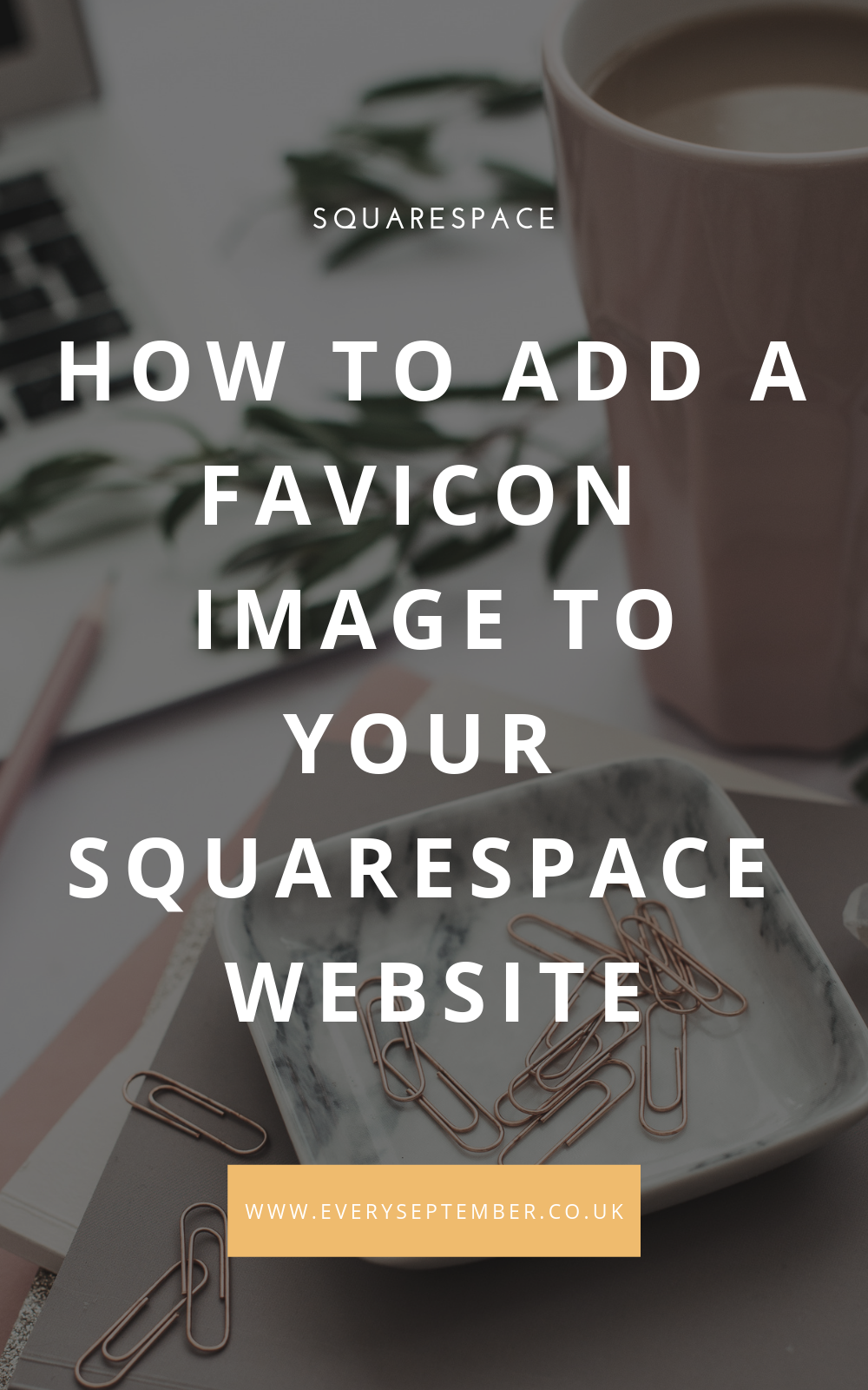 How to add a favicon image to your Squarespace website