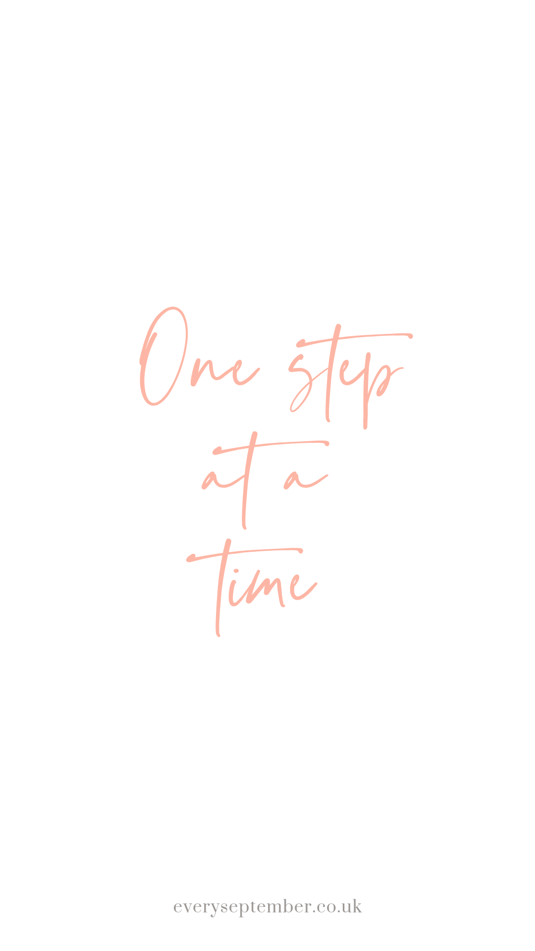 one step at a time phone wallpaper