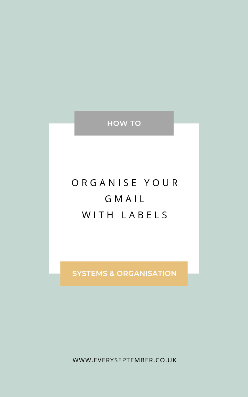 how to organise your gmail with labels