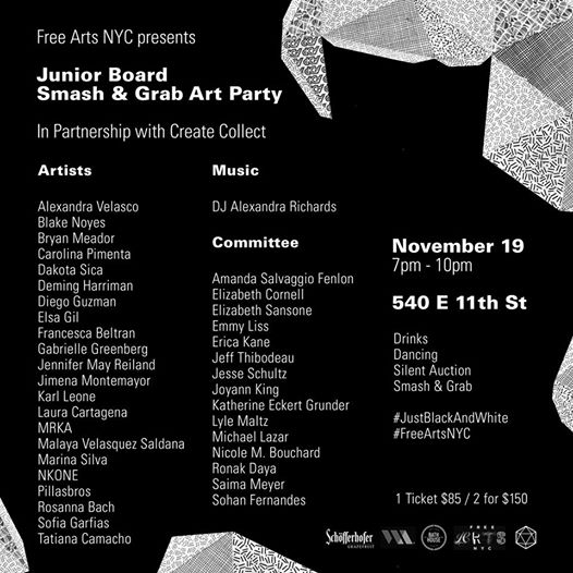 Smash & Grab Art Party ,  Free Arts NYC , New York, US, November 2014  Charity auction, at bath house studios, November 19th 7pm - 10pm, New York, 2014