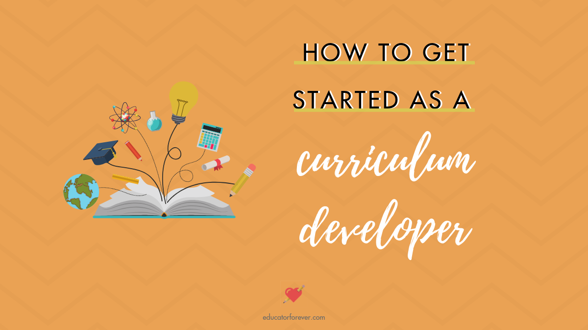 How to Get Started as a Curriculum Developer -  Blog Graphic.png