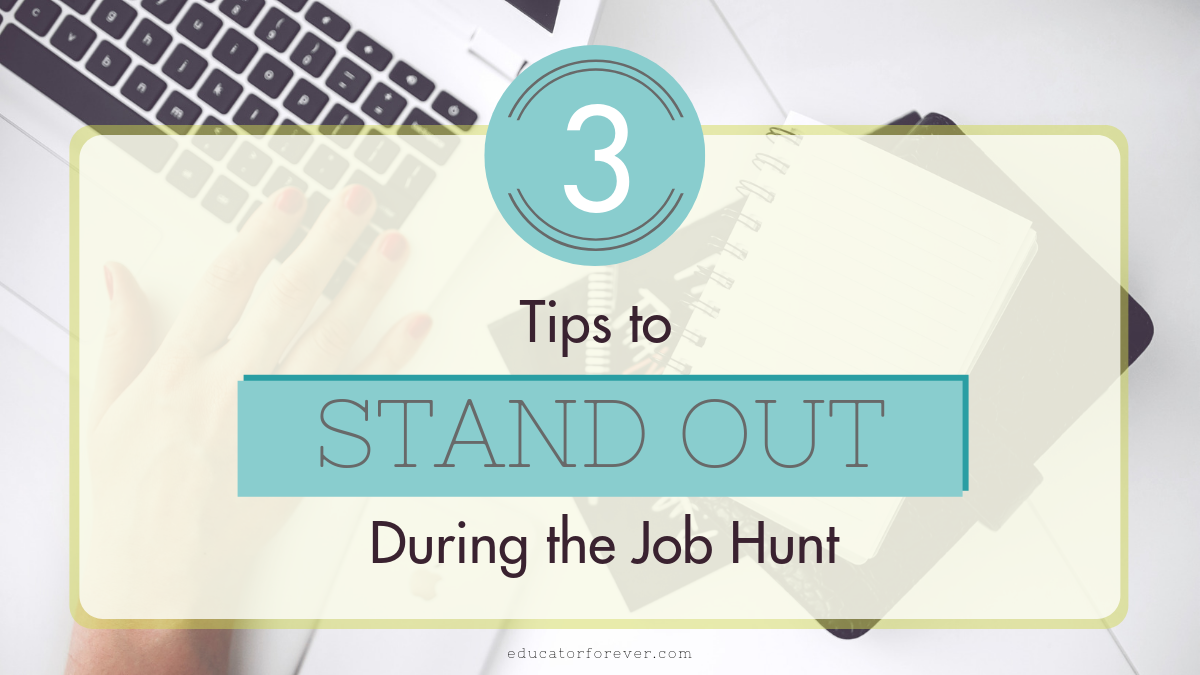 3 Tips to Stand Out During the Job Hunt Blog Graphic.png