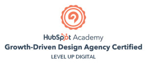Growth Driven Design Agency Certified - Level Up Digital