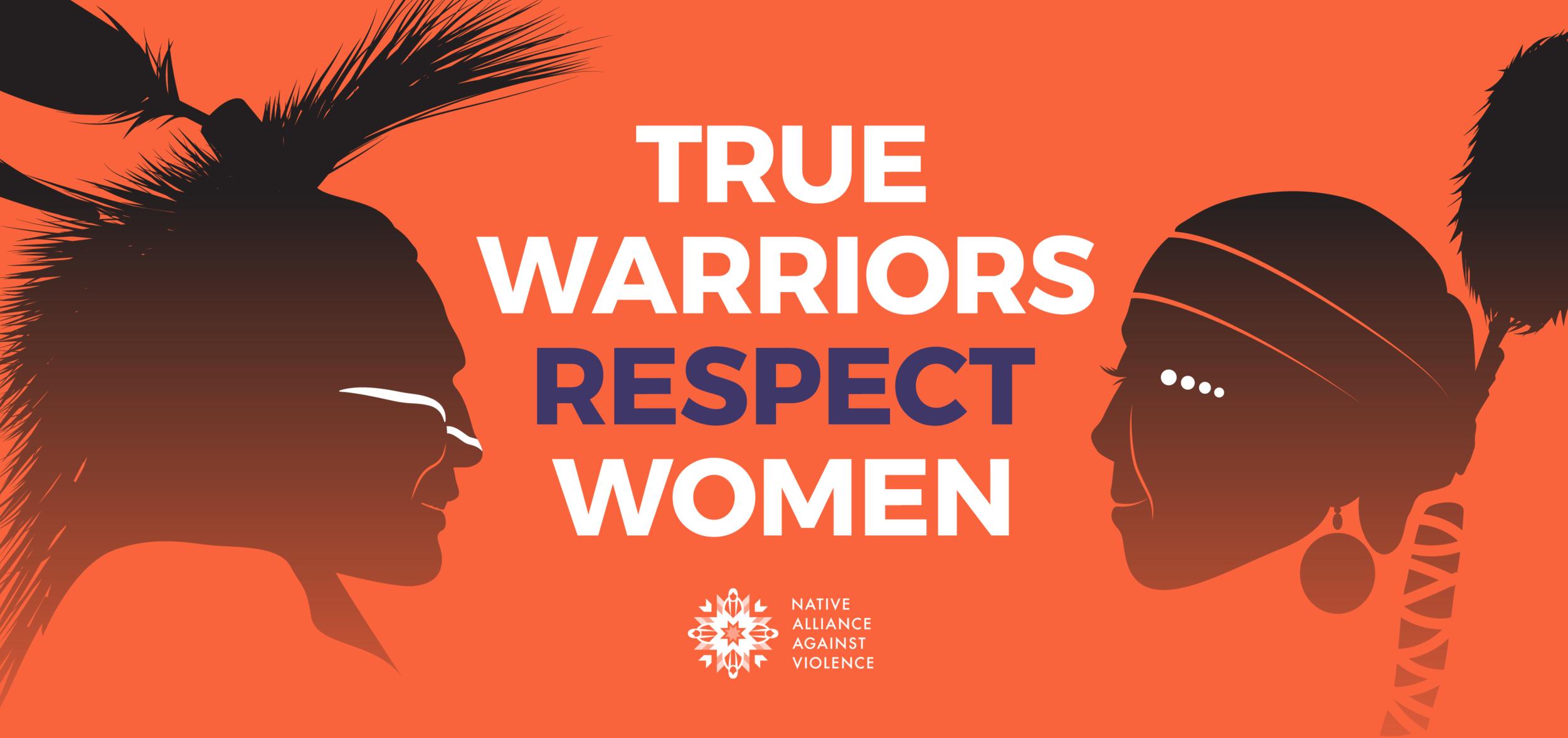 True Warriors Respect Women.png