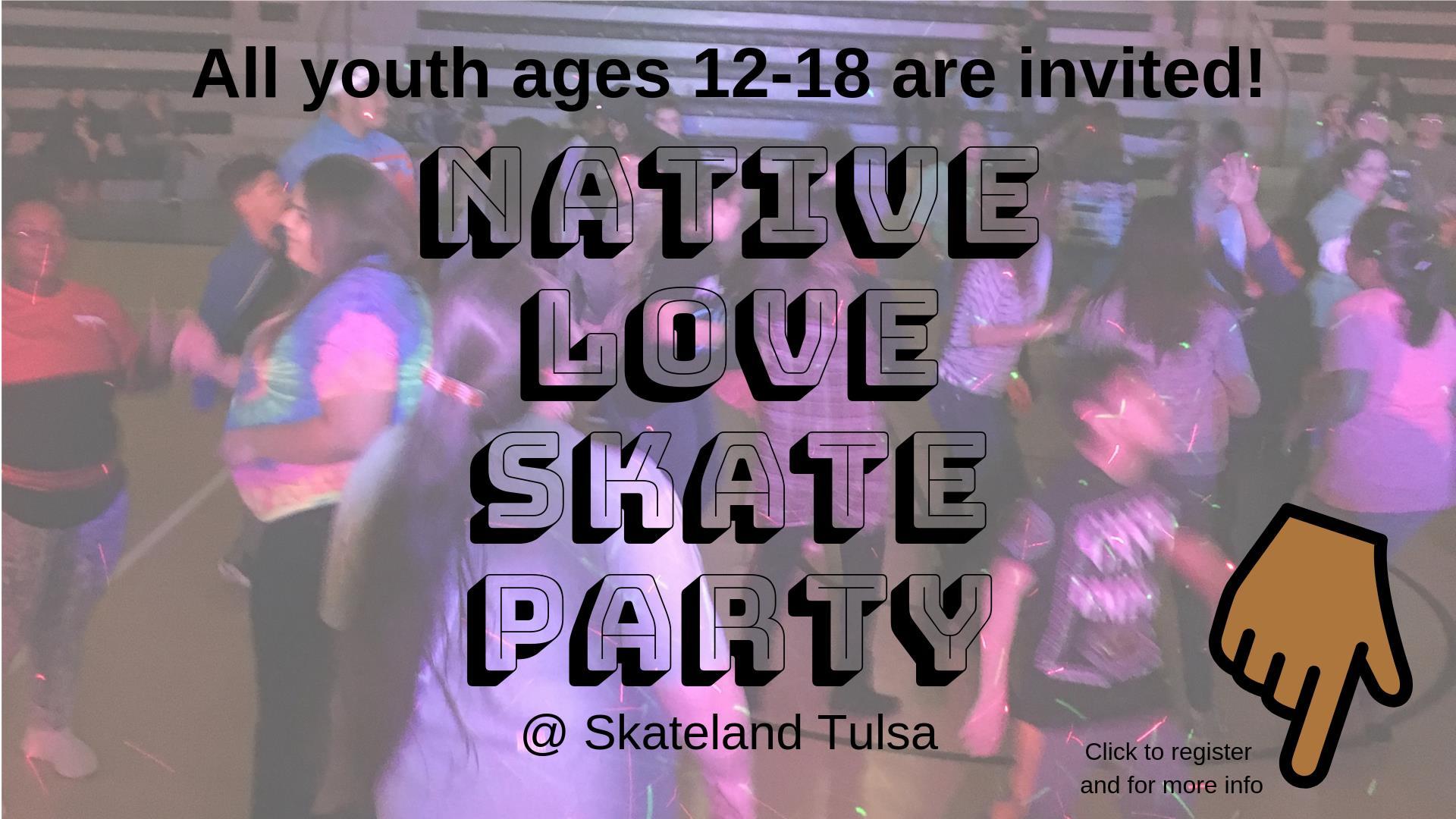 Native Love Skate Party