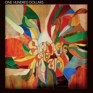 Songs of Man - One Hundred Dollars