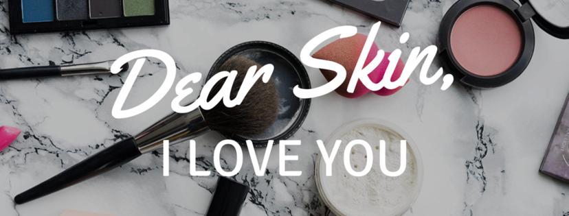 Dear Skin, I Love You 2018 -