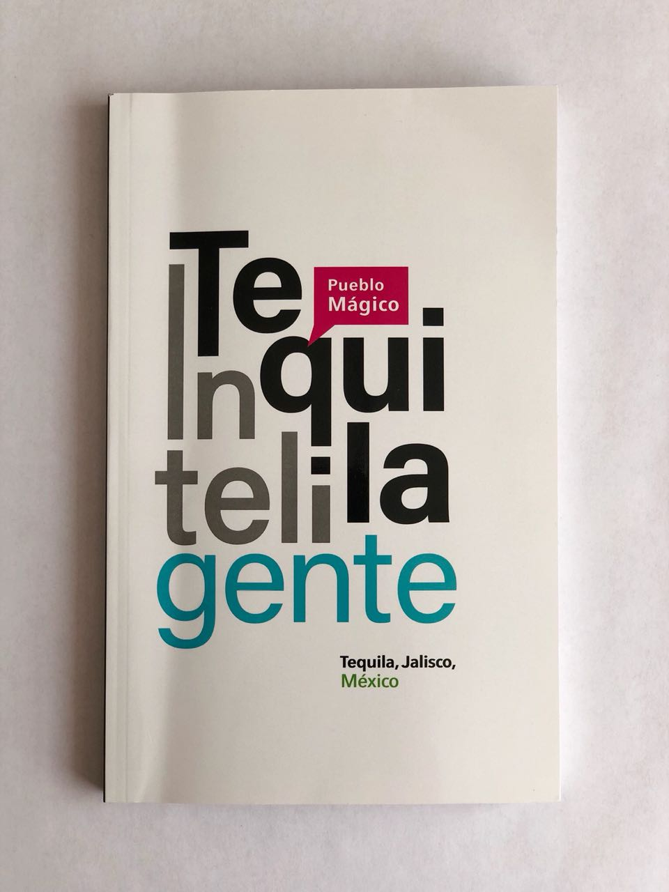 Libro Tequila inteligente Pueblo Mágico.jpeg