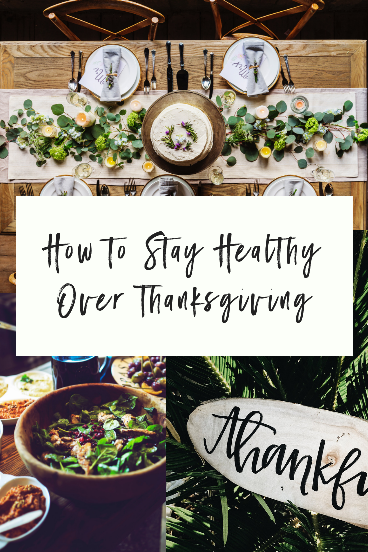 How to Stay Healthy Over Thanksgiving (1).png