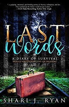 Last Words - By Shari J. Ryan