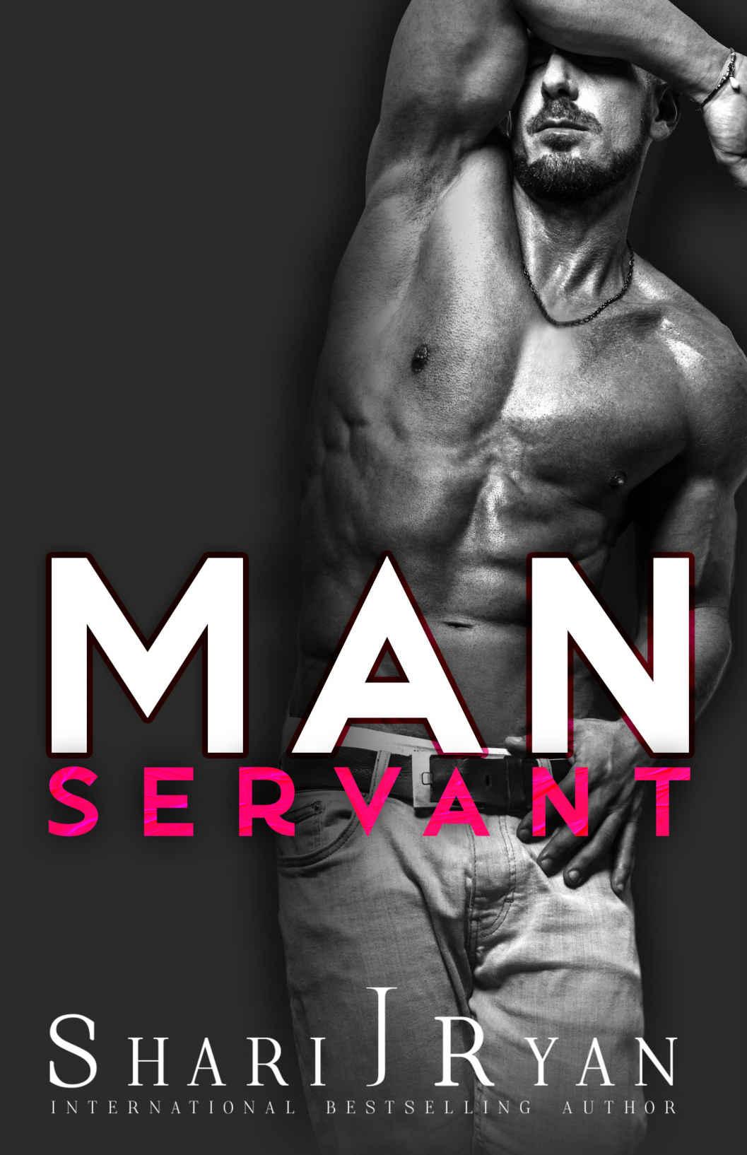 Man Servant - By Shari J Ryan