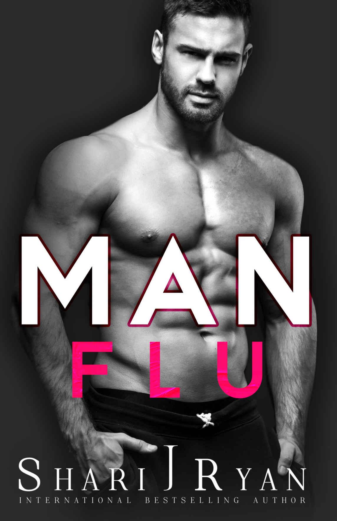 Man Flu - By Shari J. Ryan